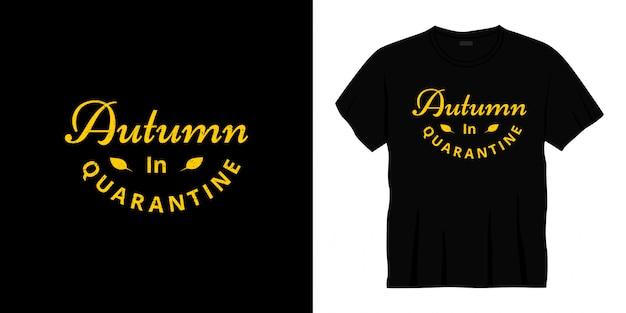 Herbst in quarantäne typografie t-shirt design