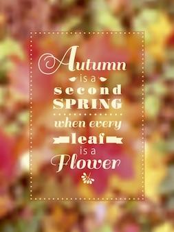 Herbst ist ein zweiter frühling schriftzug