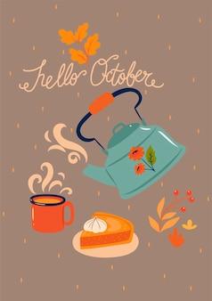 Herbstkarte mit einer teekanne und der aufschrift hallo oktober