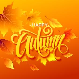Herbstlaubhintergrund mit kalligraphie. herbstkarten- oder posterdesign. vektorillustration eps10