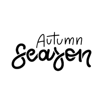 Herbstsaison schwarzes schriftzitat isoliert auf weißem hintergrund handgezeichnete vektorillustration für...