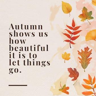 Herbstzitat-vorlagenvektor für social-media-post