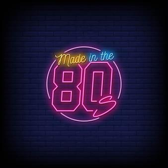 Hergestellt in den 80er jahren neon signs style text