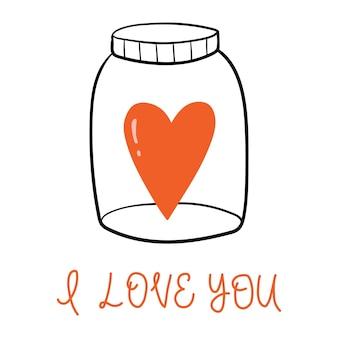 Herz in einem glas und satz ich liebe dich hand gezeichnete vektorillustration