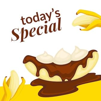 Heutiges spezialdessert mit banane und schokolade