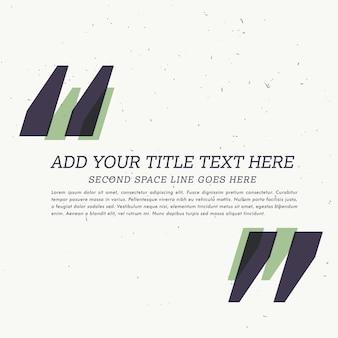 Hintergrund mit anführungszeichen und platz für ihren text