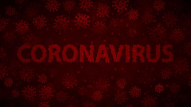 Hintergrund mit viren und aufschrift coronavirus in dunkelroten farben. illustration zur covid-19-pandemie.