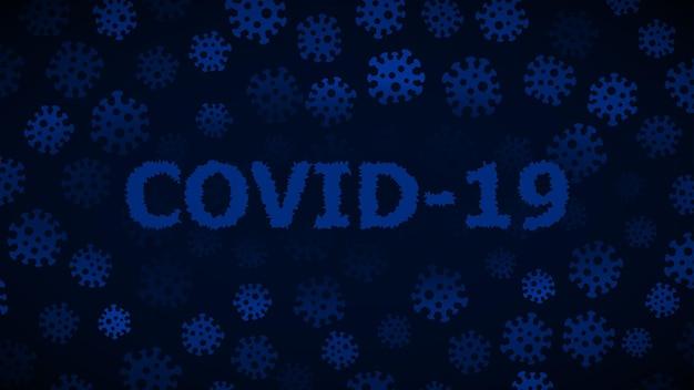 Hintergrund mit viren und aufschrift covid-19 in dunkelblauen farben. illustration zur coronavirus-pandemie.