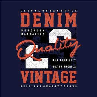 Hochwertiger denim-vintage-grafik-typografie-mode-t-shirt-design-druck und andere verwendung