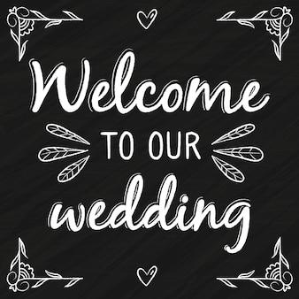 Hochzeitsbeschriftung mit begrüßung