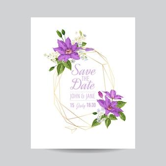 Hochzeitseinladungsvorlage mit clematis-blumen und goldenem rahmen. tropische blumen retten die datumskarte. exotisches blumen-romantisches design für grußpostkarte, geburtstag, jubiläum. vektor-illustration