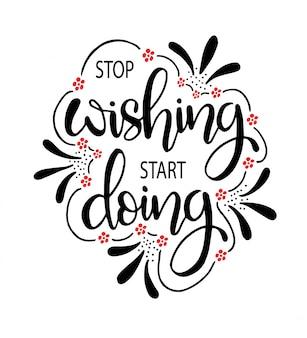 Hör auf, anfangen zu wollen, zitat-typografie zu machen