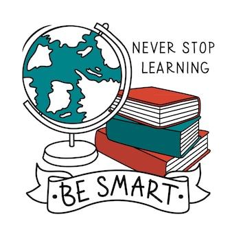Höre nie auf zu lernen