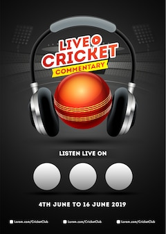 Hören sie live cricket commentary poster oder flyer design
