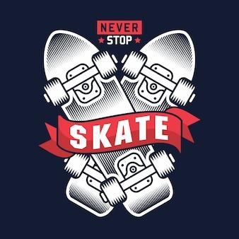 Hören sie niemals mit der skateboard-illustration auf zu skaten