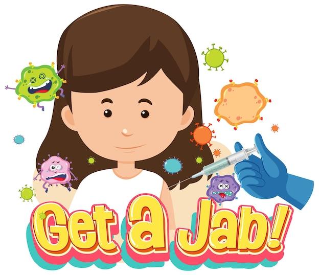 Holen sie sich eine jab-schrift mit einem mädchen, das sich impfen lässt