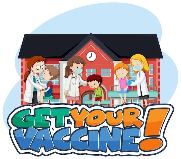 Holen sie sich ihre impfstoff-schriftart mit geduldigen kindern und arzt-cartoon-figur