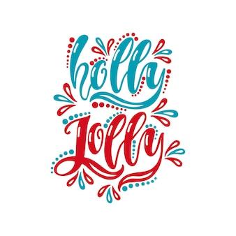 Holly jolly typografie urlaubsnachricht