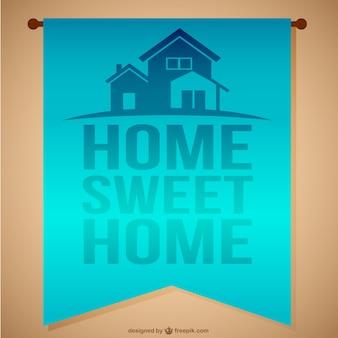 Home sweet home nachricht