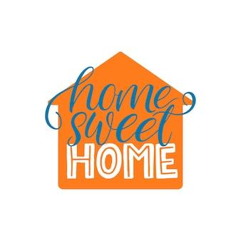 Home sweet home schriftzug. hand gezeichnete kalligraphie