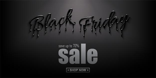 Horizontale designvorlage für black friday sale. realistische 3d-beschriftung mit schwarzen flüssigkeitströpfchen und rabatttext auf schwarzem hintergrund. design zum verkauf banner und poster.