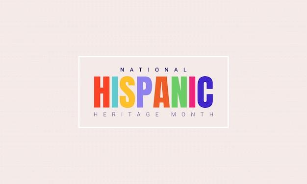 Horizontale fahnenschablone des national hispanic heritage month mit buntem text in einem rahmen. einfluss des lateinamerikanischen erbes auf eine weltkultur.