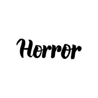 Horror handgeschriebener schriftzug. vektor-illustration der pinsel-kalligraphie.