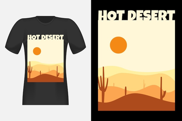 Hot desert vintage retro t-shirt design