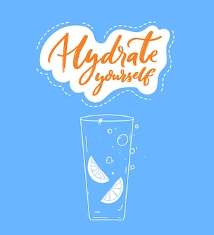 Hydratisieren sie sich inspirierendes zitat und linienillustration von hohem glaswasser mit zitronenscheiben