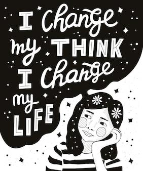 Ich ändere mein denken, ich ändere mein leben schriftzug