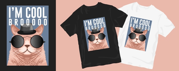 Ich bin cool bro, niedliche katze lustiges t-shirt design