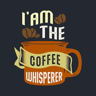 Ich bin der kaffeeflüsterer