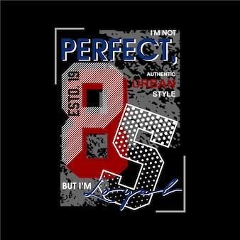 Ich bin nicht perfekt, aber ich bin loyale slogan schriftzug abstrakte t-shirt