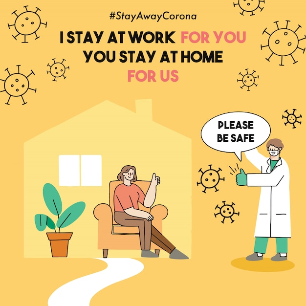 Ich bleibe bei der arbeit für sie, sie bleiben zu hause für uns corona virus covid-19 sicherheitskampagne i doodle illustration