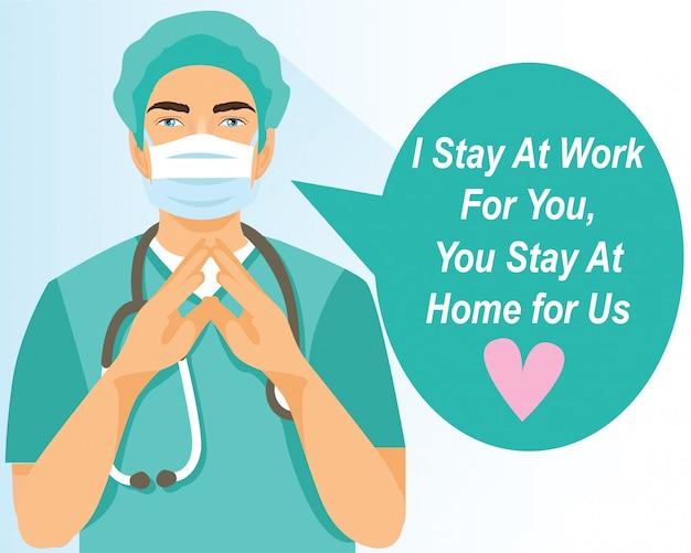 Ich bleibe für dich bei der arbeit, du bleibst für uns zu hause. poster design coronavirus. isoliert.