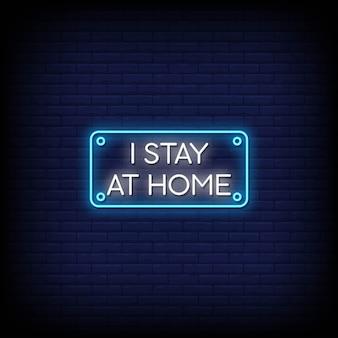 Ich bleibe zu hause neon signs style text