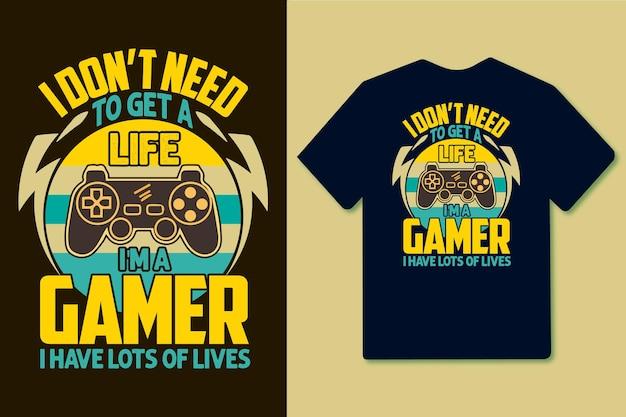 Ich brauche kein leben ich bin ein spieler, ich habe viele leben buntes vintage-t-shirt-design