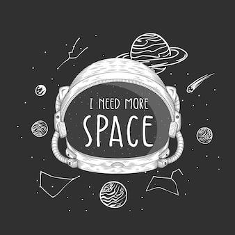 Ich brauche mehr raumtypografie auf der handgezeichneten illustration des astronautenhelms
