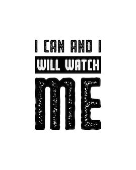 Ich kann und ich werde mich beobachten. hand gezeichnete typografie