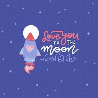 Ich liebe dich bis zum mond und von hand gezeichnetes schriftzitat mit rakete.