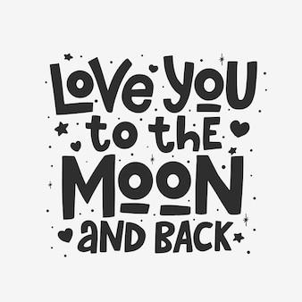 Ich liebe dich bis zum mond und zurück schriftzug isoliert
