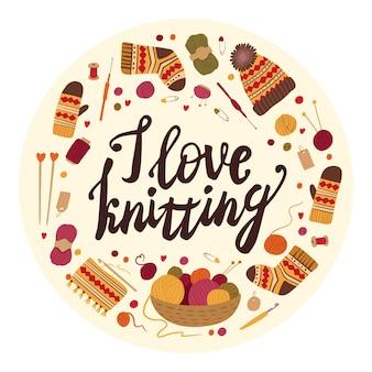 Ich liebe es, traditionelle winter-handwerkswerkzeuge mit kalligraphie-aufschrift nadelspulen zu stricken