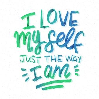 Ich liebe mich selbst lieben schriftzug