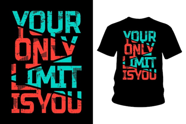 Ihre einzige grenze ist sie slogan t-shirt typografie design
