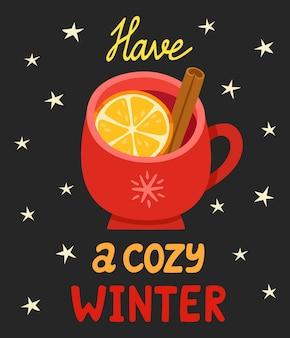 Illustration des winters mit tasse glühwein auf schwarzem hintergrund. karikatur handgeschriebener schriftzug mit tasse warmem getränk und sternen