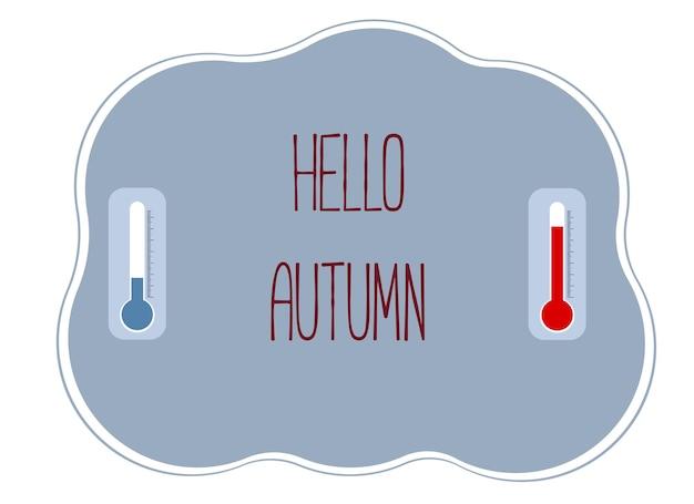 Illustration mit dem text hallo herbst und dem bild von zwei thermometern in rot und blau