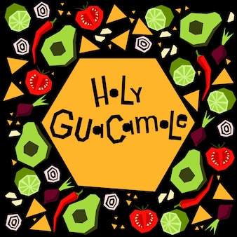 Illustration mit handbeschrifteter phrase holy guacamole. nationale mexikanische küche.