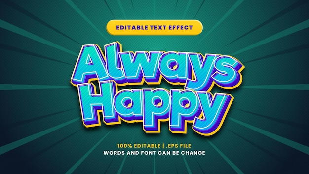 Immer glücklicher bearbeitbarer texteffekt im modernen 3d-stil