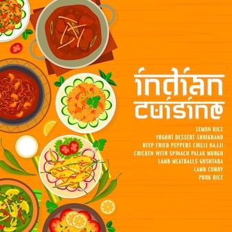 Indische küche menü cover design-vorlage. zitronenreis, frittierte paprika chili bajji und pilz bhuna, lammcurry und frikadellen gushtaba, hühnchen mit spinat palak murgh