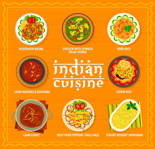 Indische küche menü-vektor-vorlage. joghurtdessert shrikhand, frittierte paprika chili bajji und zitronenreis, pilz bhuna, lammcurry und fleischbällchen gushtaba, hühnchen mit spinat palak murgh